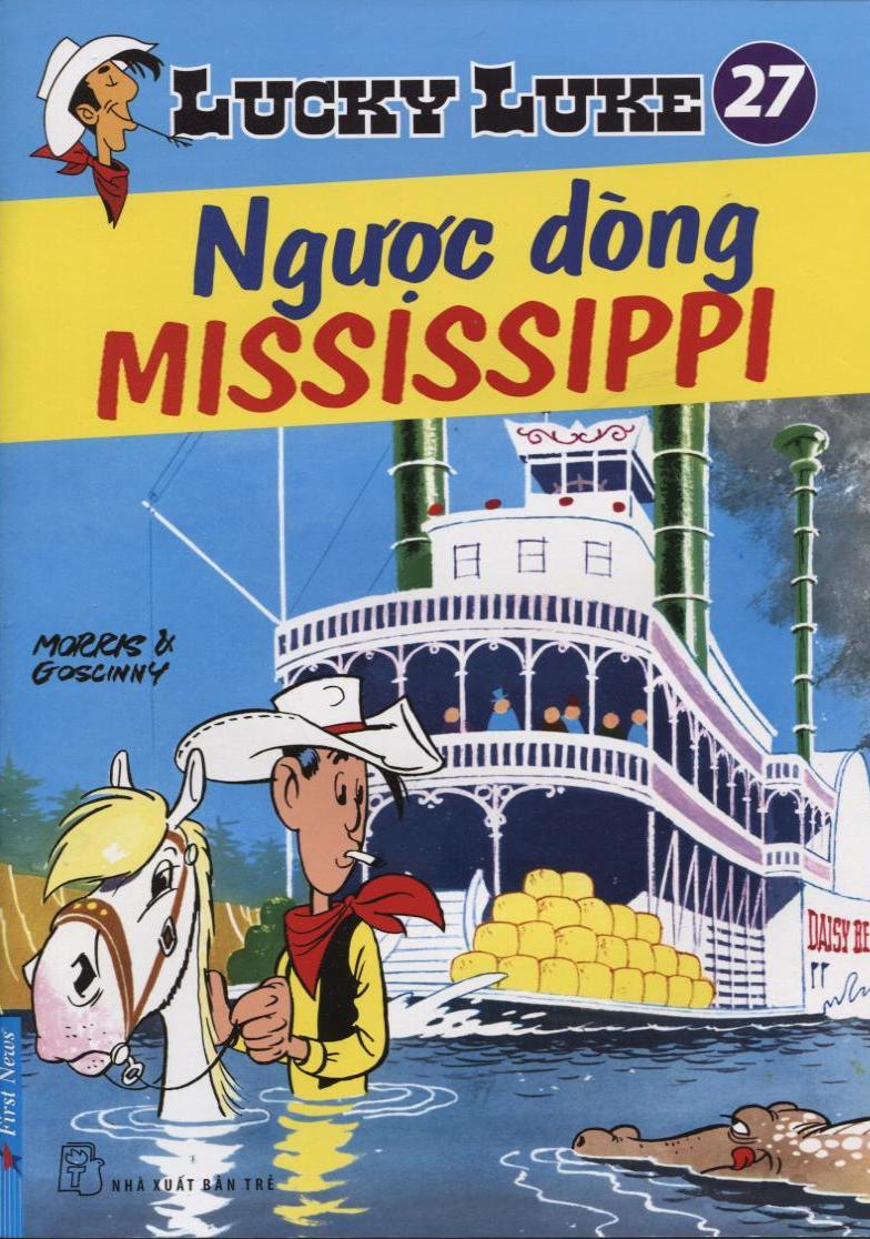 Lucky Luke 27 - Ngược Dòng Mississippi - 8935086823316,62_33216,26700,tiki.vn,Lucky-Luke-27-Nguoc-Dong-Mississippi-62_33216,Lucky Luke 27 - Ngược Dòng Mississippi
