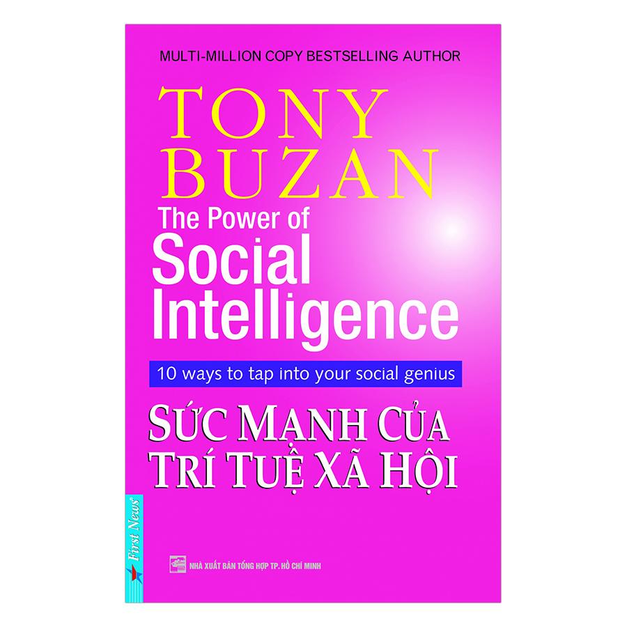 Tony Buzan - Sức Mạnh Của Trí Tuệ Xã Hội (Tái Bản)