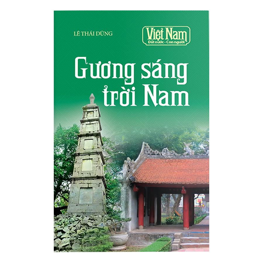 Việt Nam Đất Nước Con Người: Gương Sáng Trời Nam