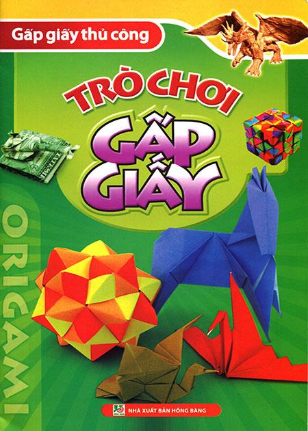 Origami Gấp Giấy Thủ Công - Trò Chơi Gấp Giấy - 8936046597346,62_40891,25000,tiki.vn,Origami-Gap-Giay-Thu-Cong-Tro-Choi-Gap-Giay-62_40891,Origami Gấp Giấy Thủ Công - Trò Chơi Gấp Giấy
