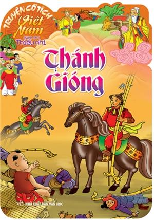 Truyện Cổ Tích Việt Nam Dành Cho Thiếu Nhi - Thánh Gióng