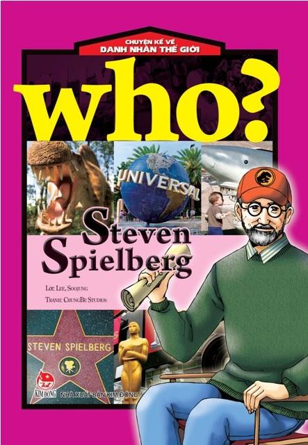 Who - Chuyện Kể Về Danh Nhân Thế Giới (Steven Spielberg)