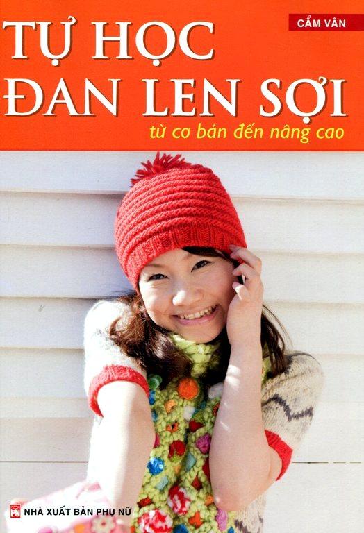 Tự Học Đan Len Sợi (Tái Bản 2014)