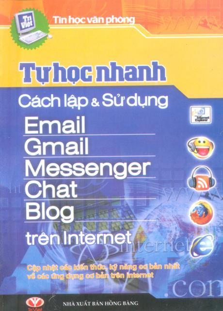Tự Học Nhanh Cách Lập Và Sử Dụng Email