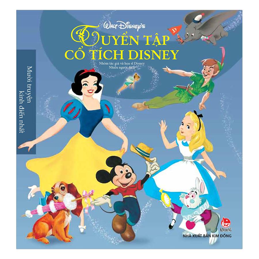Tuyển Tập Cổ Tích Disney - Mười Truyện Kinh Điển Nhất (Tái Bản 2017)