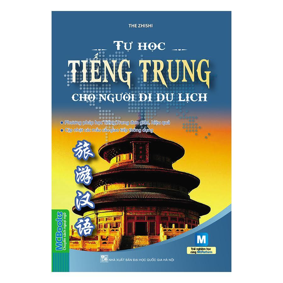 Tự Học Tiếng Trung Cho Người Đi Du Lịch (Kèm Sử Dụng App)