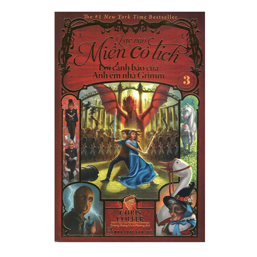 Lạc Vào Miền Cổ Tích 03 - Lời Cảnh Báo Của Anh Em Nhà Grimm