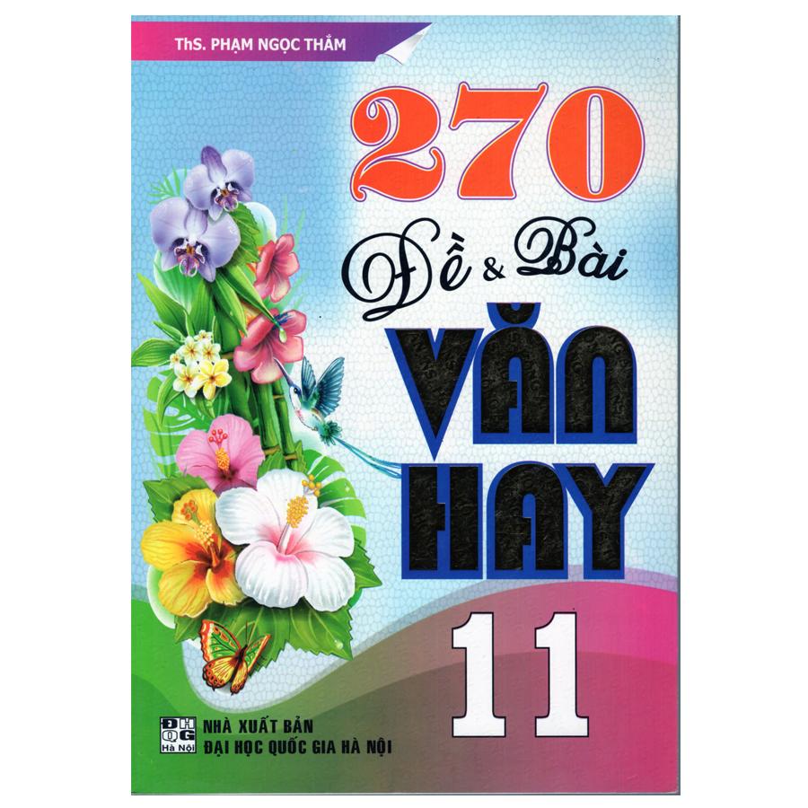 270 Đề Và Bài Văn Hay 11