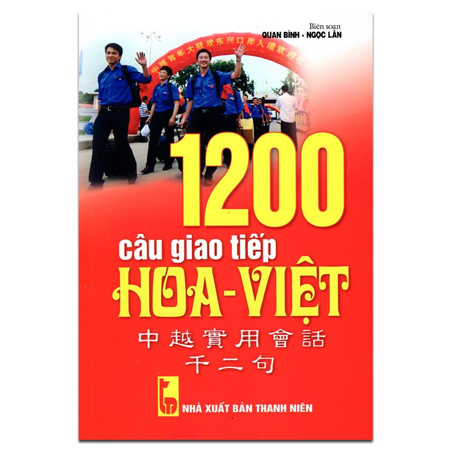 1200 Câu Giao Tiếp Hoa Việt (Kèm CD)
