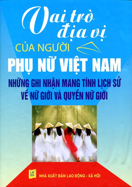 Vai Trò Địa Vị Của Người Phụ Nữ Việt Nam