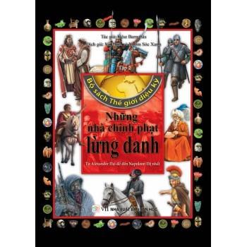 Bộ Sách Thế Giới Diệu Kỳ (Tập 2) - Những Nhà Chinh Phạt Lừng Danh