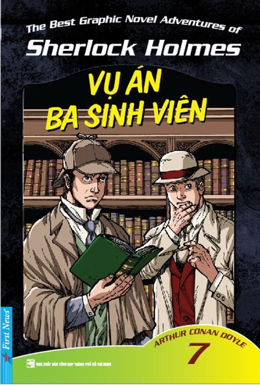 Những Cuộc Phiêu Lưu Kỳ Thú Của Sherlock Homes (Tập 7) - Vụ Án Ba Sinh Viên