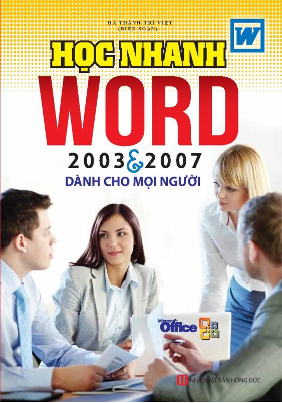 Học Nhanh Word 2003 & 2007 Dành Cho Mọi Người