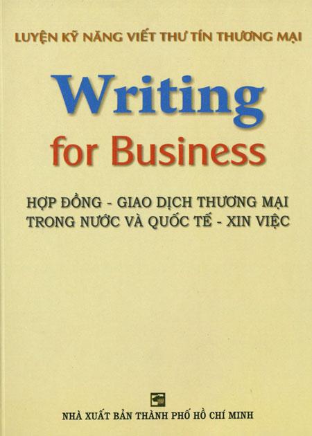 Luyện Kĩ Năng Viết Thư Tín Thương Mại (Writing For Business) - 3108865377415,62_35372,58000,tiki.vn,Luyen-Ki-Nang-Viet-Thu-Tin-Thuong-Mai-Writing-For-Business-62_35372,Luyện Kĩ Năng Viết Thư Tín Thương Mại (Writing For Business)