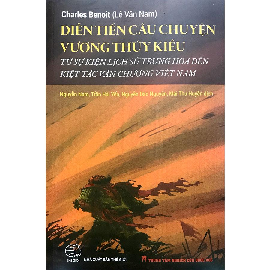 Diễn tiến câu chuyên Vương Thúy Kiều từ sự kiên lịch sử Trung Hoa đến kiệt tác văn chương Việt Nam - 18623572 , 7764504172726 , 62_22477696 , 165000 , Dien-tien-cau-chuyen-Vuong-Thuy-Kieu-tu-su-kien-lich-su-Trung-Hoa-den-kiet-tac-van-chuong-Viet-Nam-62_22477696 , tiki.vn , Diễn tiến câu chuyên Vương Thúy Kiều từ sự kiên lịch sử Trung Hoa đến kiệt tá