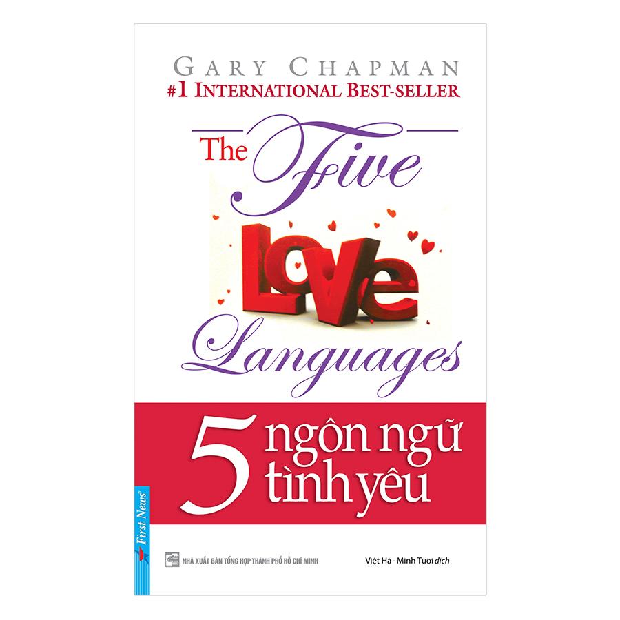 5 Ngôn Ngữ Tình yêu (Tái Bản)