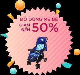 Đồ dụng mẹ bé - giảm đến 50%