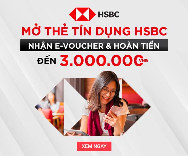 Ưu Đãi Mở Thẻ HSBC
