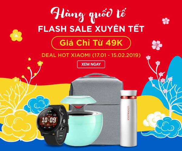 Hàng ngoại nhập - Flash sale đón Tết từ 49k