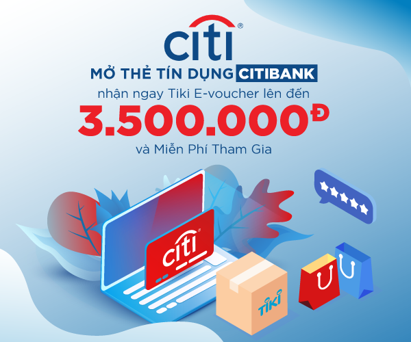 Ưu Đãi Mở Thẻ Citibank