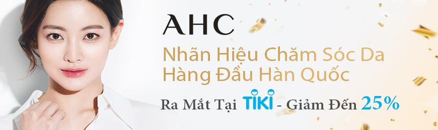 AHC Beauty – Nhãn hiệu chăm sóc da hàng đầu Hàn Quốc tại Tiki
