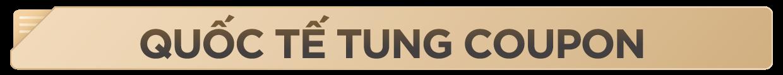 quốc tế tung coupon (1).png