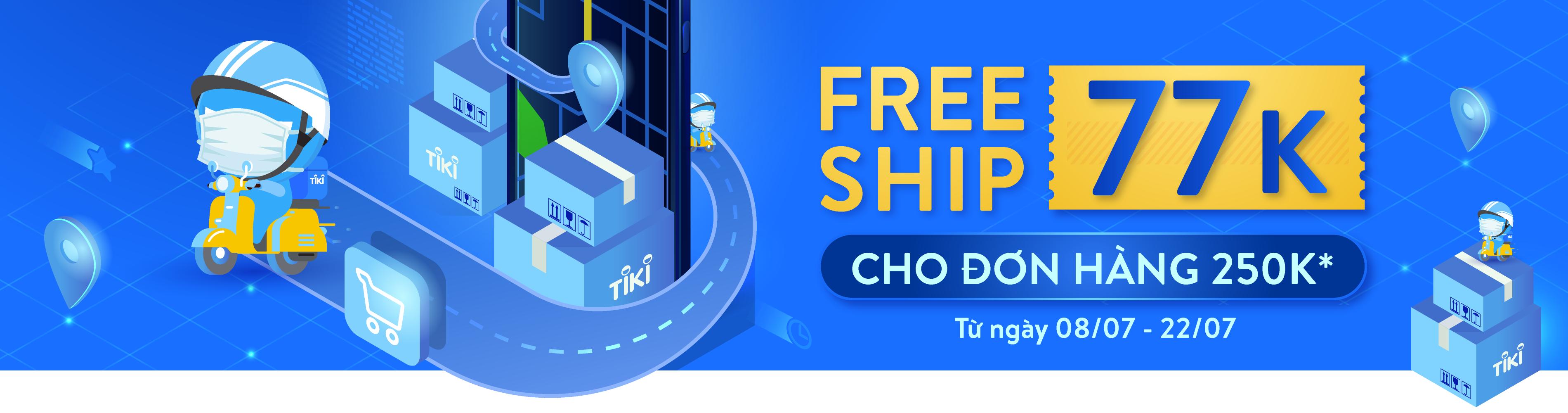 Free Ship Giảm Tới 77k Cho đơn Hang Từ 250k Tiki Vn