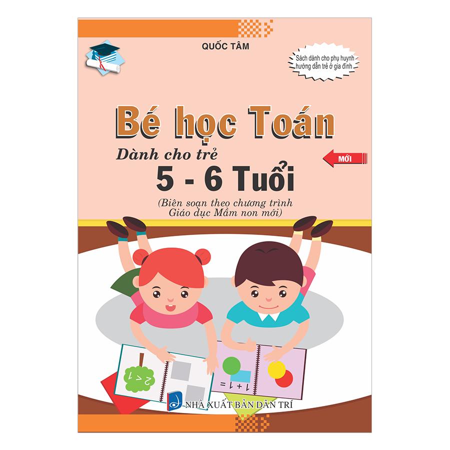 Bé Học Toán Dành Cho Trẻ 5 - 6 Tuổi