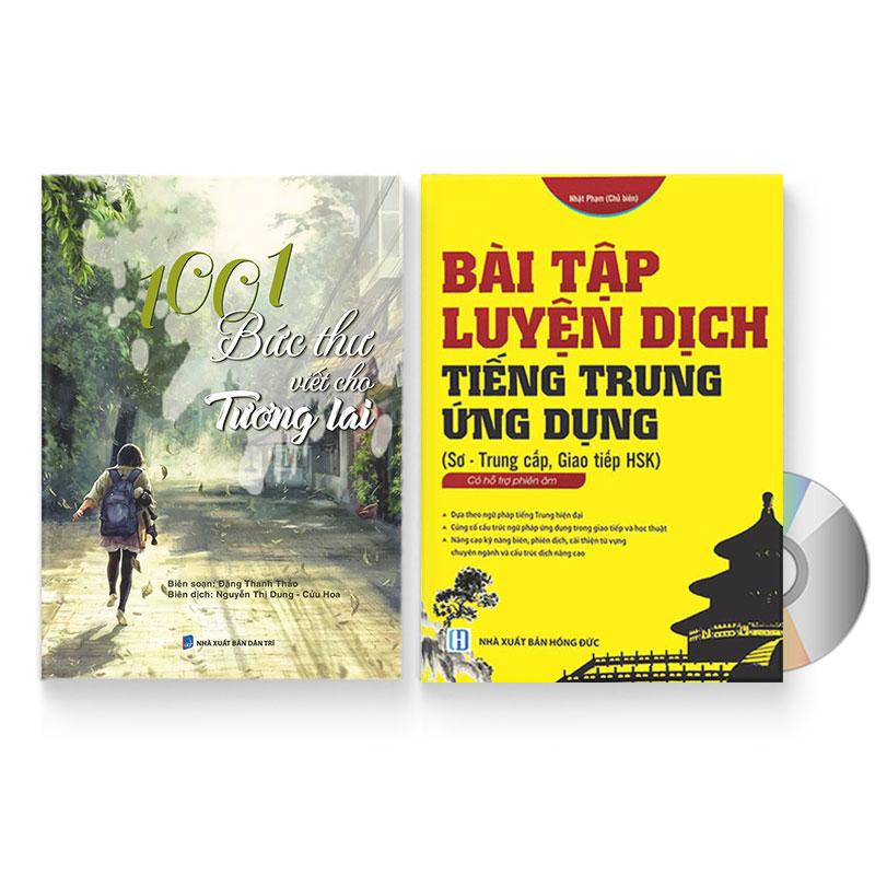 Combo 2 sách: 1001 Bức thư viết cho tương lai + Bài tập luyện dịch tiếng Trung Ứng Dụng (Sơ – Trung cấp, giao tiếp... - 1451285 , 7459934284520 , 62_7796076 , 600000 , Combo-2-sach-1001-Buc-thu-viet-cho-tuong-lai-Bai-tap-luyen-dich-tieng-Trung-Ung-Dung-So-Trung-cap-giao-tiep...-62_7796076 , tiki.vn , Combo 2 sách: 1001 Bức thư viết cho tương lai + Bài tập luyện dịch t