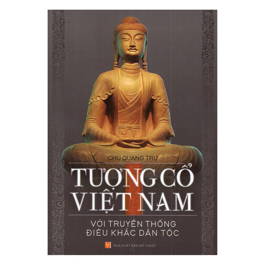 Tượng Cổ Việt Nam Với Truyền Thống Điêu Khắc Dân Tộc