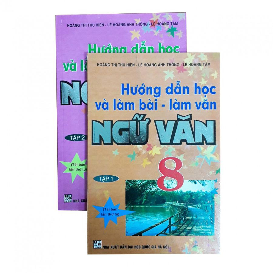 Combo Hướng dẫn học và làm bài - làm văn Ngữ Văn lớp 8 Tập 12