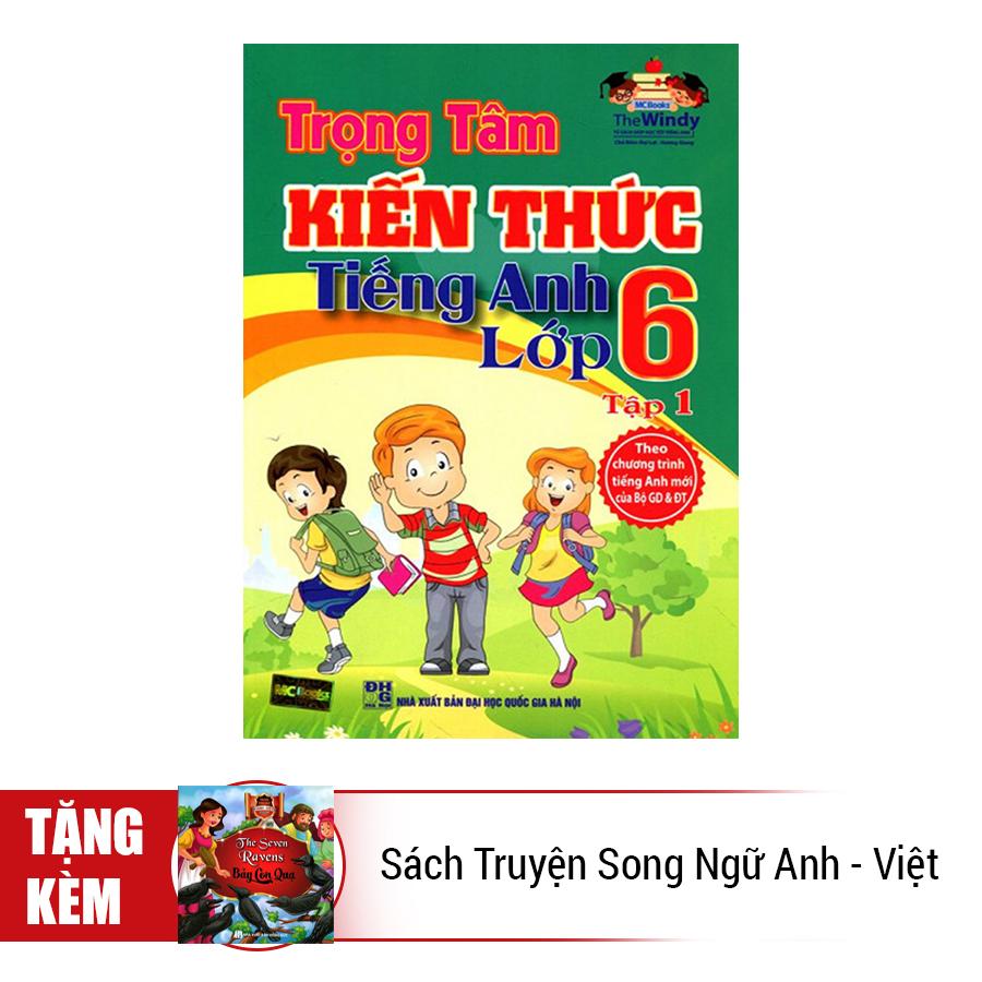 Combo Trọn Bộ Trọng Tâm Kiến Thức Tiếng Anh Lớp 6 (Tặng Kèm Sách Truyện Song Ngữ Anh - Việt)