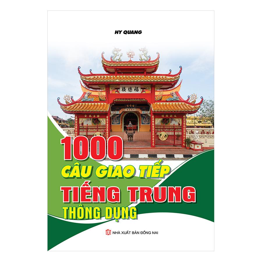 1000 Câu Giao Tiếp Tiếng Trung Thông Dụng