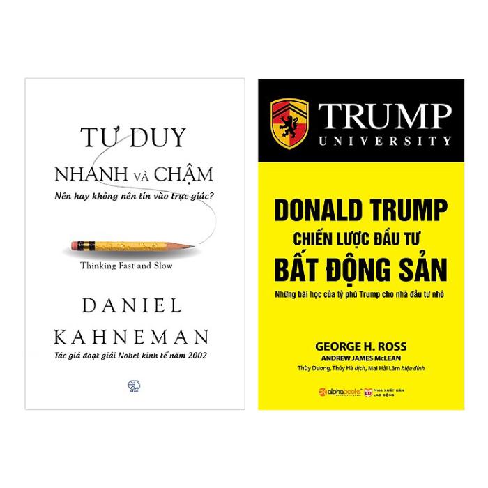 Combo Tư Duy Nhanh Và Chậm Và Donald Trump - Chiến Lược Đầu Tư Bất Động Sản (Tái Bản 2018) (2 Cuốn) - 18529852 , 7263480761769 , 62_20134793 , 368000 , Combo-Tu-Duy-Nhanh-Va-Cham-Va-Donald-Trump-Chien-Luoc-Dau-Tu-Bat-Dong-San-Tai-Ban-2018-2-Cuon-62_20134793 , tiki.vn , Combo Tư Duy Nhanh Và Chậm Và Donald Trump - Chiến Lược Đầu Tư Bất Động Sản (Tái B