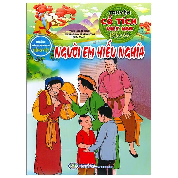 Người Em Hiếu Nghĩa - Truyện Cổ Tích Việt Nam Đặc Sắc