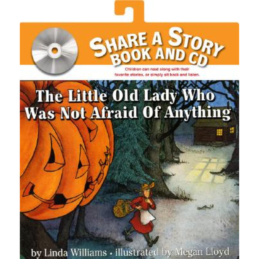 The Little Old Lady Who Was Not Afraid of Anything (Share a Story) (Book+CD)