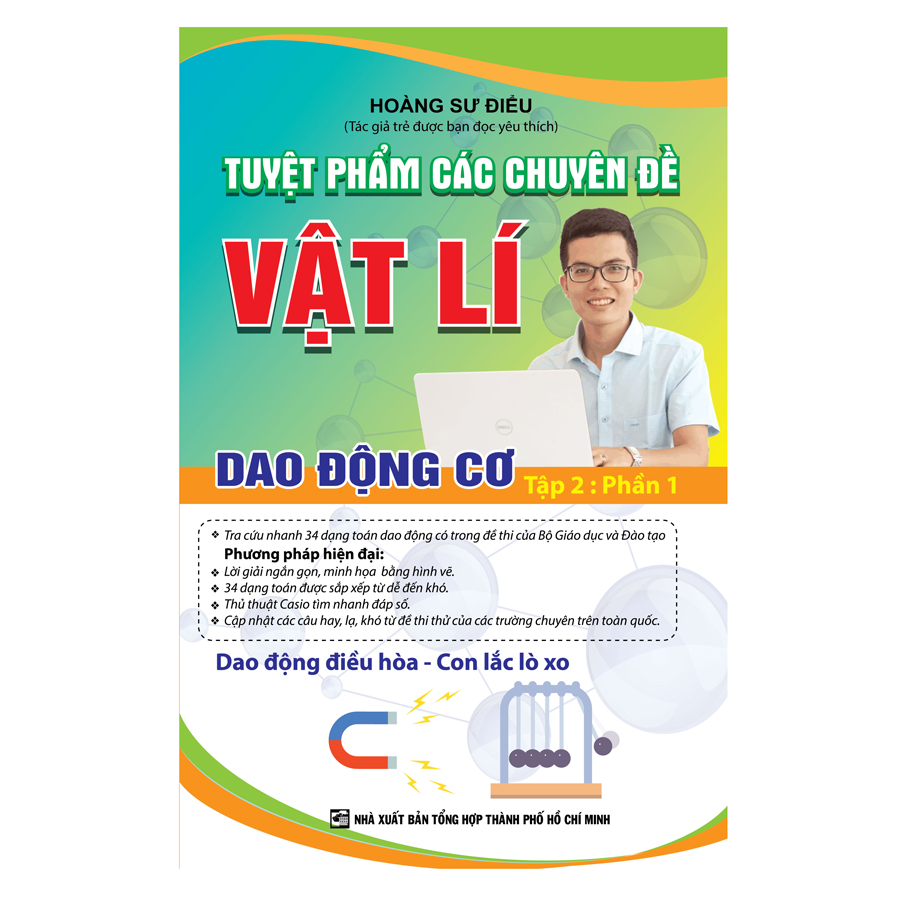 Tuyệt Phẩm Các Chuyên Đề Vật Lý Tâp 2 Dao Động Cơ Phần 1 - 9471844 , 6665527932896 , 62_19410020 , 199000 , Tuyet-Pham-Cac-Chuyen-De-Vat-Ly-Tap-2-Dao-Dong-Co-Phan-1-62_19410020 , tiki.vn , Tuyệt Phẩm Các Chuyên Đề Vật Lý Tâp 2 Dao Động Cơ Phần 1
