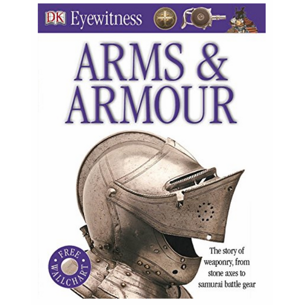 Eyewitness Arms and Armour