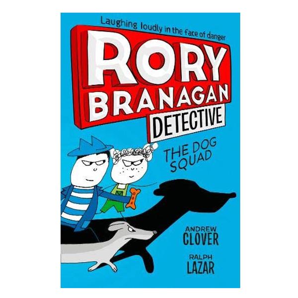 Dog Squad: Rory Branagan #2 - 1707882 , 4613800858205 , 62_11862618 , 281000 , Dog-Squad-Rory-Branagan-2-62_11862618 , tiki.vn , Dog Squad: Rory Branagan #2
