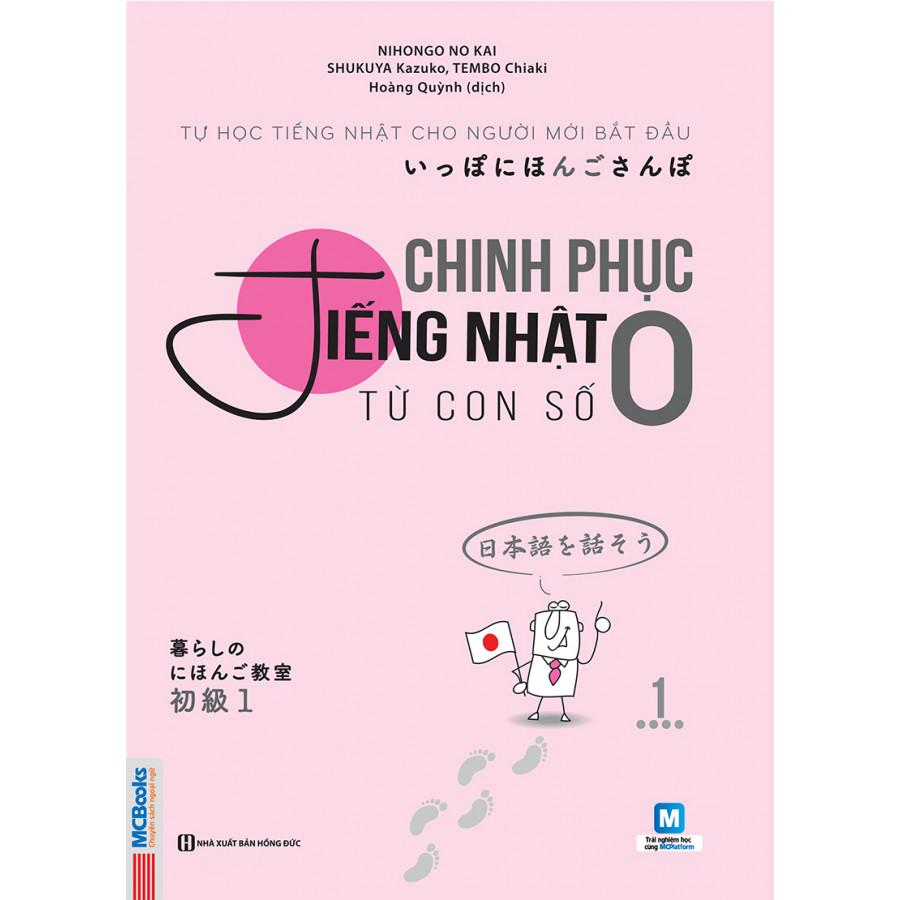 Combo Chinh Phục Tiếng Nhật Từ Con Số 0 - Tập 1 Và Tập 2 ( Tặng Sách Từ Điển Nhật Việt Thông Dụng )