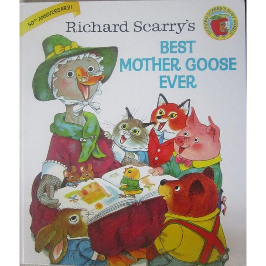 Richard Scarrys Best Mother Goose Ever
