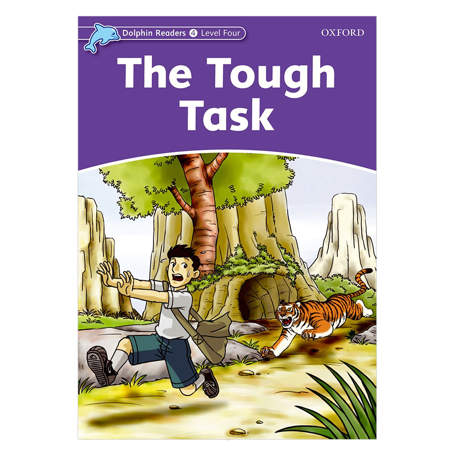 Dolphin Readers Level 4: The Tough Task