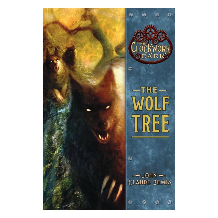 The Wolf Tree (Clockwork Dark)