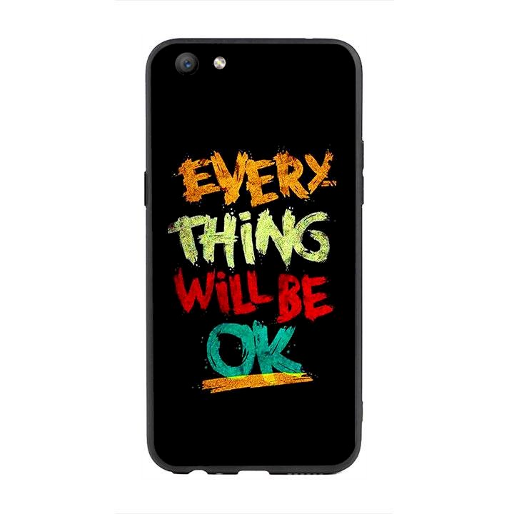 Ốp lưng viền TPU cho Oppo F3 - Everything Will Be Ok