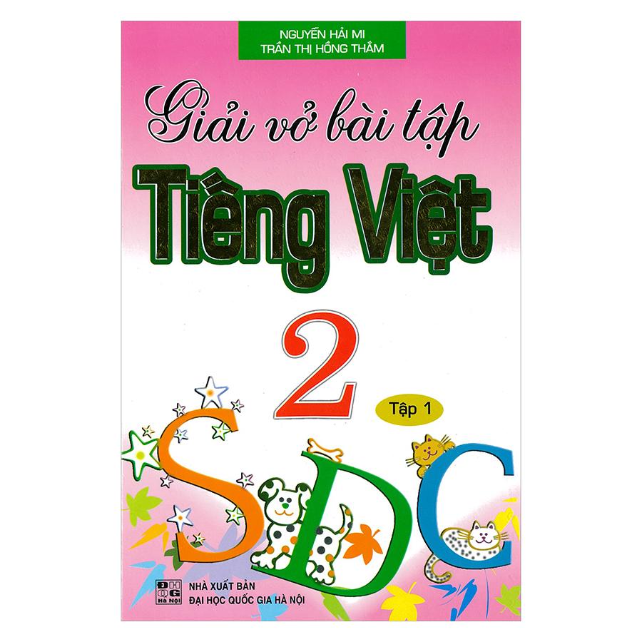 Giải Vở Bài Tập Tiếng Việt 2 - Tập 1 - 18679628 , 2831217611011 , 62_24489929 , 25000 , Giai-Vo-Bai-Tap-Tieng-Viet-2-Tap-1-62_24489929 , tiki.vn , Giải Vở Bài Tập Tiếng Việt 2 - Tập 1