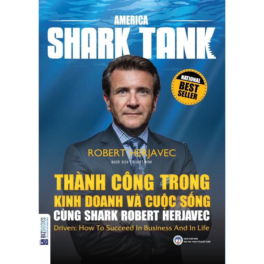 America Shark Tank: Thành Công Trong Kinh Doanh Và Cuộc Sống Cùng Shark Robert Herjavec - 1220031 , 9227558366384 , 62_8071947 , 168000 , America-Shark-Tank-Thanh-Cong-Trong-Kinh-Doanh-Va-Cuoc-Song-Cung-Shark-Robert-Herjavec-62_8071947 , tiki.vn , America Shark Tank: Thành Công Trong Kinh Doanh Và Cuộc Sống Cùng Shark Robert Herjavec