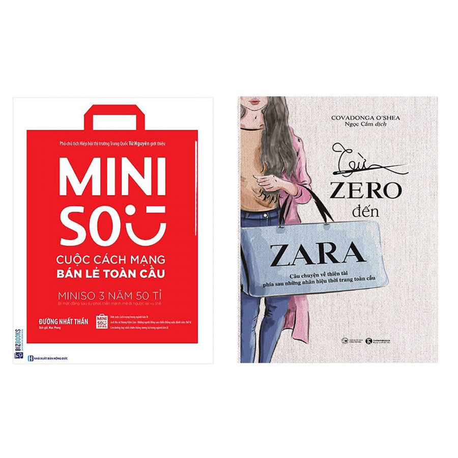 Bộ sách về 2 thương hiệu bán lẻ nổi tiếng:Miniso - Cuộc Cách Mạng Bán Lẻ Toàn Cầu và Từ Zero Đến Zara - 787754 , 9519119393169 , 62_15200801 , 293000 , Bo-sach-ve-2-thuong-hieu-ban-le-noi-tiengMiniso-Cuoc-Cach-Mang-Ban-Le-Toan-Cau-va-Tu-Zero-Den-Zara-62_15200801 , tiki.vn , Bộ sách về 2 thương hiệu bán lẻ nổi tiếng:Miniso - Cuộc Cách Mạng Bán Lẻ Toàn C