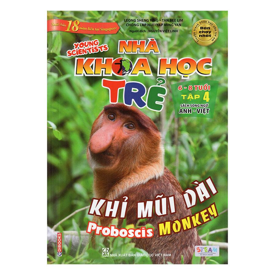 Nhà Khoa Học Trẻ - Khỉ Mũi Dài (6 - 8 Tuổi)