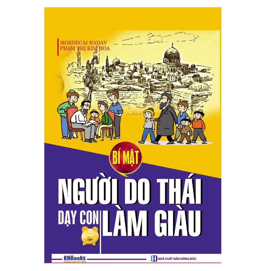 Bí Mật Người Do Thái Dạy Con Làm Giàu (Tái Bản 2017) - 4334833118226,62_13811895,130000,tiki.vn,Bi-Mat-Nguoi-Do-Thai-Day-Con-Lam-Giau-Tai-Ban-2017-62_13811895,Bí Mật Người Do Thái Dạy Con Làm Giàu (Tái Bản 2017)