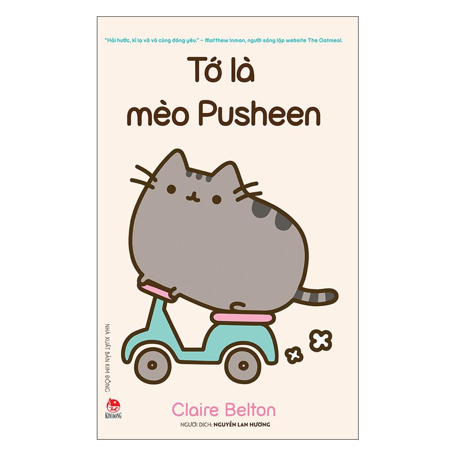 Tớ Là Mèo Pusheen (Tái Bản 2019)